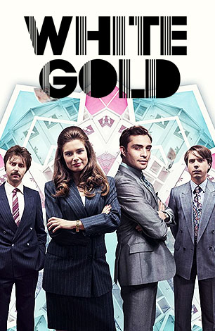 White Gold : TV Series