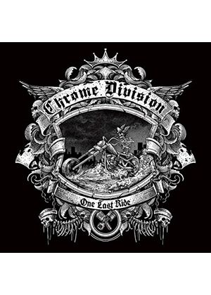 Chrome Division - One Last Ride (Music CD)