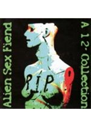 "Alien Sex Fiend - RIP (A 12"" Collection) (Music CD)"