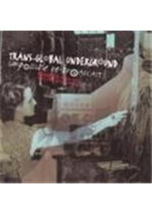 transglobal underground impossible broadcasting