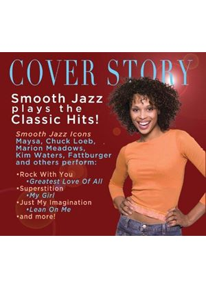 Various Artists - Cover Story (Smooth Jazz Plays Your Favorite) (Music CD)