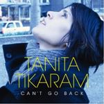 Tanita Tikaram  Can't Go Back (Music CD)
