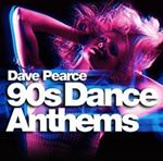 Various Artists  Dave Pearce 90s Dance Anthems (Music CD)