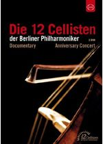 Image of 12 Cellisten der Berliner Philharmoniker Anniversary Concert (Music CD)