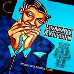 Various Artists  Mississippi Saxophone (The Great Blues Harmonica Players) (Music CD)