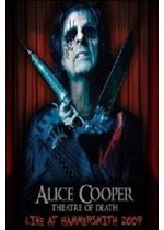 Alice Cooper: Theatre of Death: Live at Hammersmith 2009
