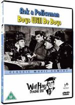 Will Hay  Ask A Policeman  Boys Will Be Boys