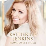 Katherine Jenkins  Home Sweet Home (Music CD)