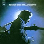 Johnny Cash - At San Quentin: Remastered