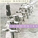 Image of 10,000 Maniacs - In My Tribe (Music CD)