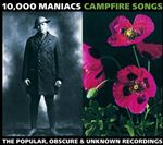Image of 10,000 Maniacs - Campfire Songs: The Popular, Obscure & Unknown Recordings (Music CD)