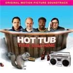 Various Artists  Hot Tub Time Machine (Music CD)