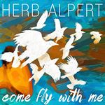 Herb Alpert - Come Fly with Me cover