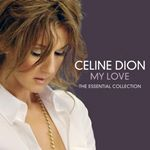 Image of Celine Dion - My Love: Essential Collection (Music CD)