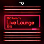Various Artists  BBC Radio 1s Live Lounge 2016 (Music CD)