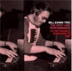 Bill Evans Trio Very Last Performance The (Fat Tuesdays 10th September 1980) (Music CD)