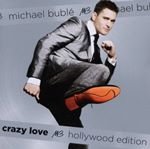 Michael Buble - Crazy Love (2 CD Hollywood Edition) (Music CD)