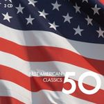 Image of 50 Best American Classics (Music CD)