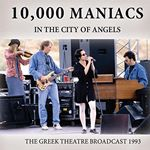Image of 10,000 Maniacs - In the City of Angels (Music CD)