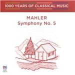 Image of 1000 Years of Classical Music, Vol. 62: The Romantic Era - Mahler: Symphony No. 5 (Music CD)