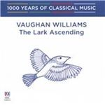 Image of 1000 Years of Classical Music, Vol. 85: The Modern Era - Vaughn Willaims The Lark Ascending (Music CD)