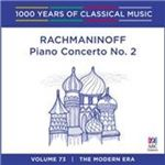 Image of 1000 Years of Classical Music, Vol. 73: The Modern Era - Rachmaninoff: Piano Concerto No. 2 (Music CD)
