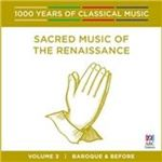 Image of 1000 Years of Classical Music, Vol. 3: Baroque & Before - Sacred Music of the Renaissance (Music CD)