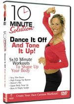 Image of 10 Minute Solution - Dance It Off And Tone It Up