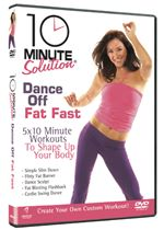 Image of 10 Minute Solution - Dance Off Fat Fast