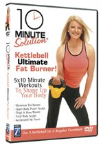 Image of 10 Minute Solution - Ultimate Kettleball Fat Burner