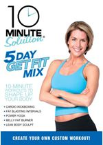 Image of 10 Minute Solution - Five Day Get Fit Mix