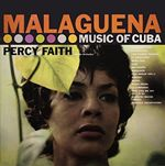 Image of Percy Faith - Malaguena (The Music of Cuba/Kismet Music from the Broadway Production/Original Soundtrack) (Music CD)