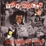 Toy Dolls  Ten Years Of Toys (Music Cd)