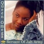 Queen Omega  Servant Of Jah Army (Music CD)