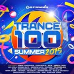 Various Artists - Trance 100 - Summer 2015 cover