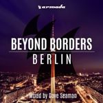 Dave Seaman - Beyond Borders - Berlin cover