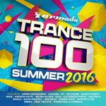 Various Artists - Trance 100 - Summer 2016 cover