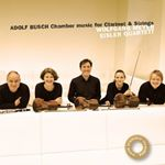 Adolf Busch Chamber Music for Clarinet and Strings (Music CD)
