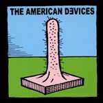 American Devices (The)  American Devices (Music CD)