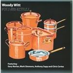 Woody Witt  Pots and Kettles (Music CD)