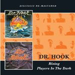 Dr Hook  Rising  Players In The Dark (Music CD)