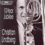Image of 10 Year Jubilee- Christian Lindberg