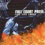 Full Court Press - Live Life Large cover