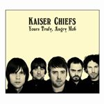 Kaiser Chiefs  Yours Truly Angry Mob (Music CD)