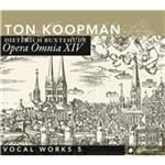 Buxtehude Opera Omnia XIV  Vocal Works Vol. 5 (Music CD)