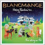 Blancmange  Happy Families Too (Music CD)