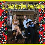 Image of Eden Brower - John's Old Time Radio Show (Music CD)