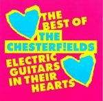 The Chesterfields  Electric Guitars In Their Hearts (Music CD)