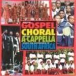 Image of Various Artists - South Africa - Popular Gospel Choral And Acappella From The Republic Of South Africa