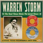 Warren Storm  Bad Times Make the Good Times (19641986) (Music CD)